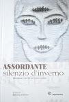 ASSORDANTE SILENZIO D'INVERNO