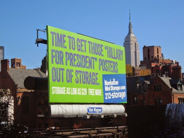 get those Hillary for President posters out of storage billboard NYC