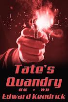 Tate's Quandry