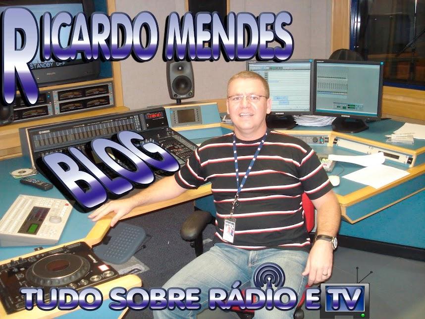 Ricardo Mendes  Rádio e Tv