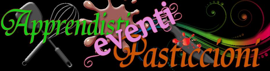 Eventi degli Apprendisti Pasticcioni