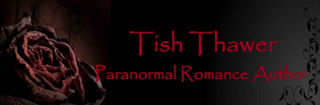 Tish Thawer ❖ Paranormal Romance Author