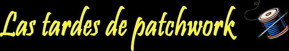 Las tardes de patchwork