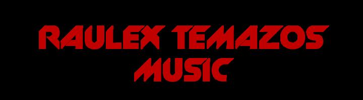 RauleX Temazos Music