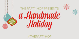 The Party Hop: A Handmade Holiday