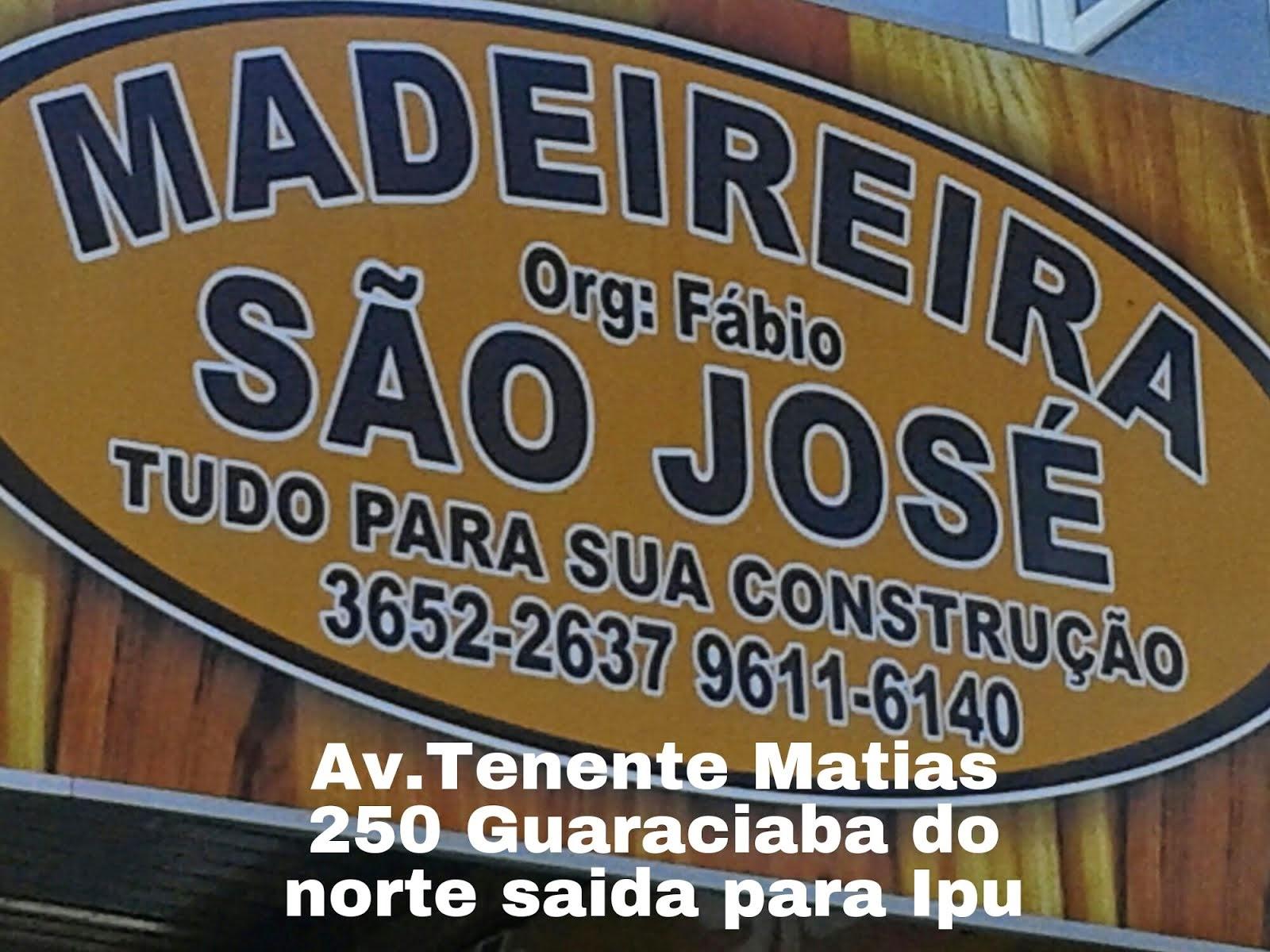 MADEREIRA SÃO JOSÉ EM GUARACIABA DO NORTE