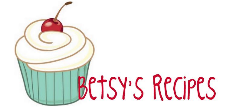 Betsy's Recipes