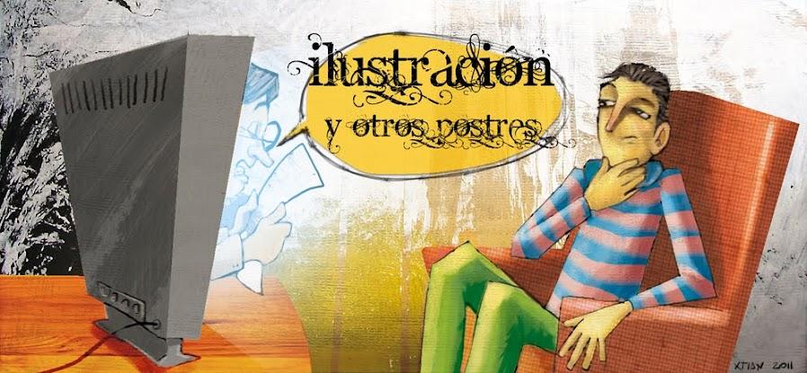 XTIAN VARGAS / ILUSTRACION Y OTROS POSTRES