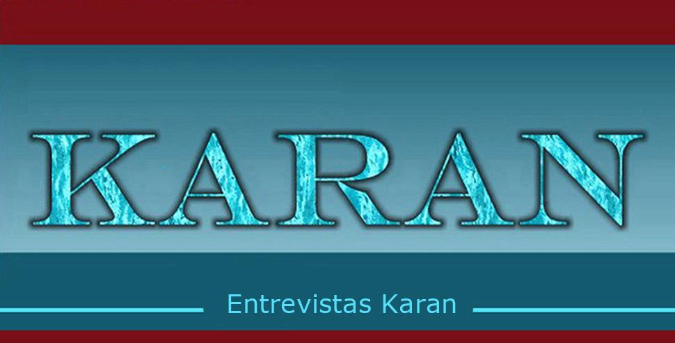 Entrevistas Karan
