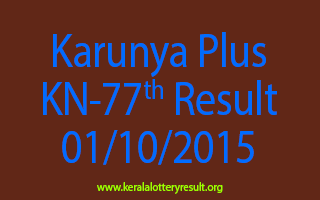 Karunya Plus KN 77 Lottery Result 1-10-2015
