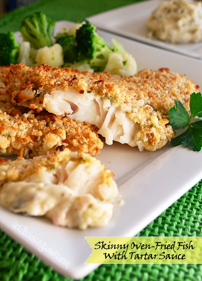 The goldilocks kitchen skinny oven fried fish with tartar for Oven fried fish