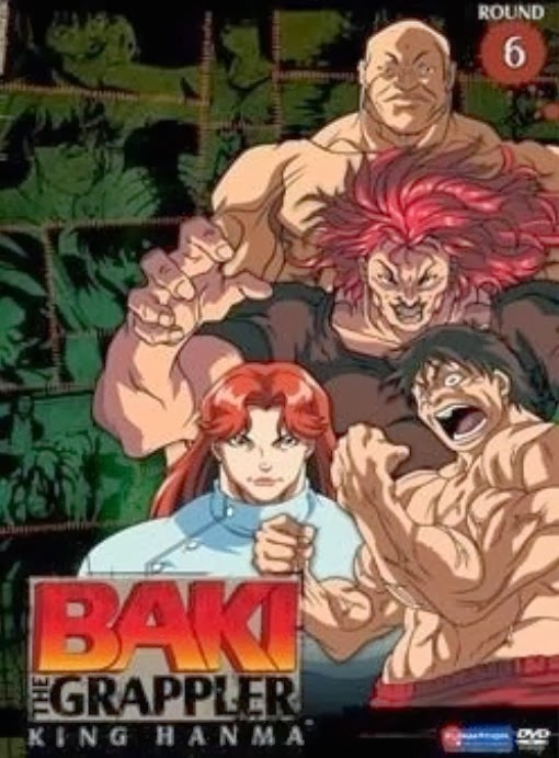 グラップラー刃牙 (2001   -    Grappler Baki   -    Baki the Grappler    -    Grappler Baki TV     -    グラップラー刃牙(バキ) 最大トーナメント編    -    Grappler Baki Maximum Tournament   -   Baki the Grappler II   -    Grappler Baki: Saidai Tournament Hen   -   Grappler Baki TV 2  -  グラップラー刃牙    -    Grappler Baki The Ultimate Fighter