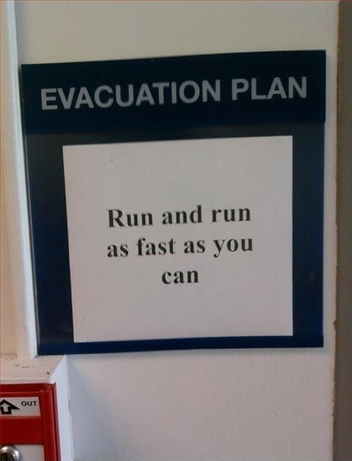 Evacuation Plan - Run And Run As Fast As You Can