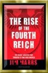The Rise of the Fourth Reich by Jim Marrs, 447 page Pdf