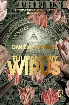 """Tulipanowy wirus"" Danielle Hermans"