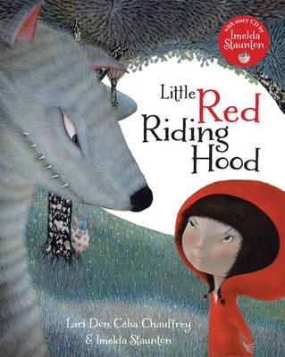 Little Red Riding Hood Lari Don and Celia Chauffrey