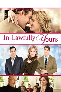 Watch In-Lawfully Yours Online Free in HD