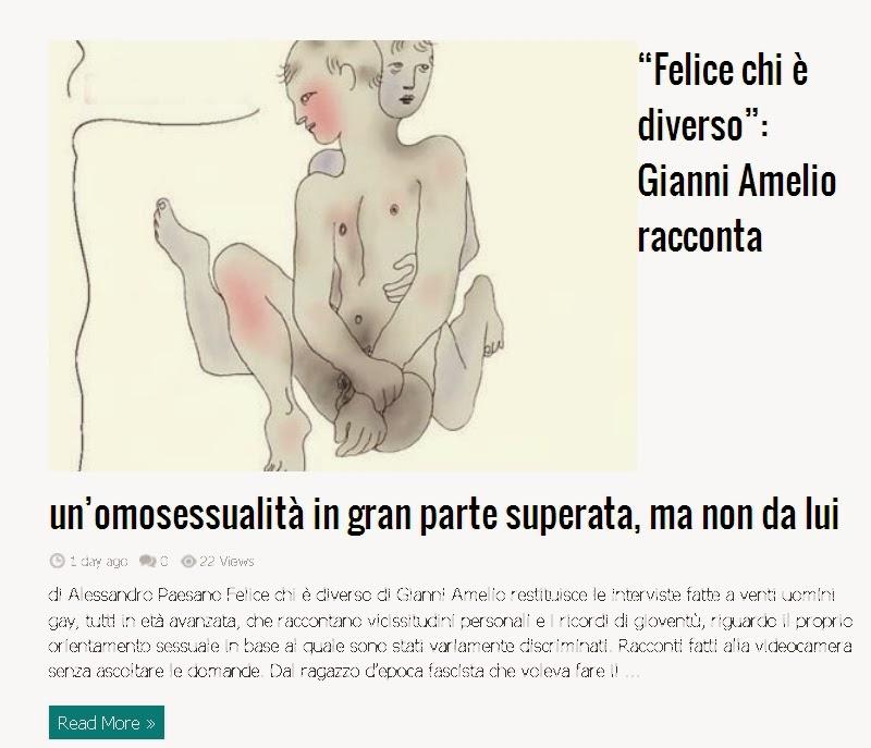 http://www.cultura.gaiaitalia.com/2014/02/felice-chi-e-diverso-gianni-amelio-racconta-unomosessualita-in-gran-parte-superata-ma-non-da-lui/