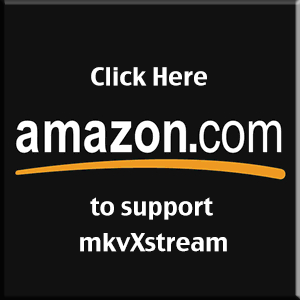 Support, Contact or Share mkvXstream - Please Use This Button to Shop at Amazon