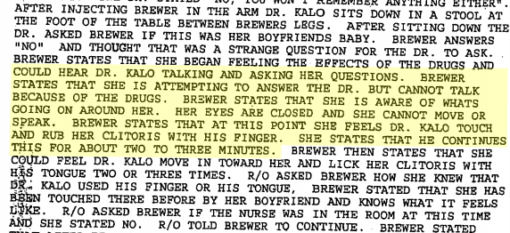 An excerpt from a police report, in which a patient describes in detail Dr. Jacob Kalo's use of his fingers and tongue on her clitoris when she was paralyzed with drugs and unable to protest or resist