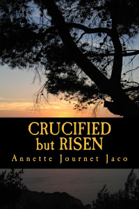 Crucified but Risen-book by Annette Journet Jaco only $5.52 at Amazon.com.
