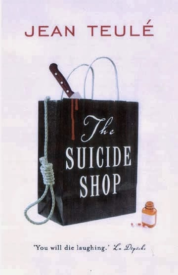 Book cover of The Suicide Shop by Jean Teule