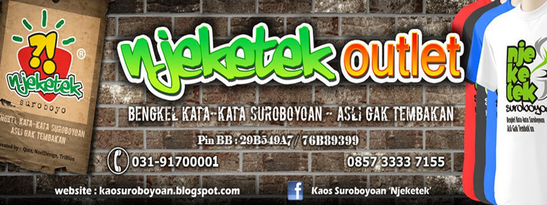 Kaos Suroboyoan 'Njeketek'