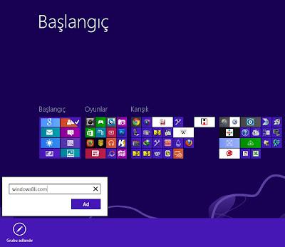 Windows 8 Başlangıç Ekranı Kiremitleri İsimlendirme