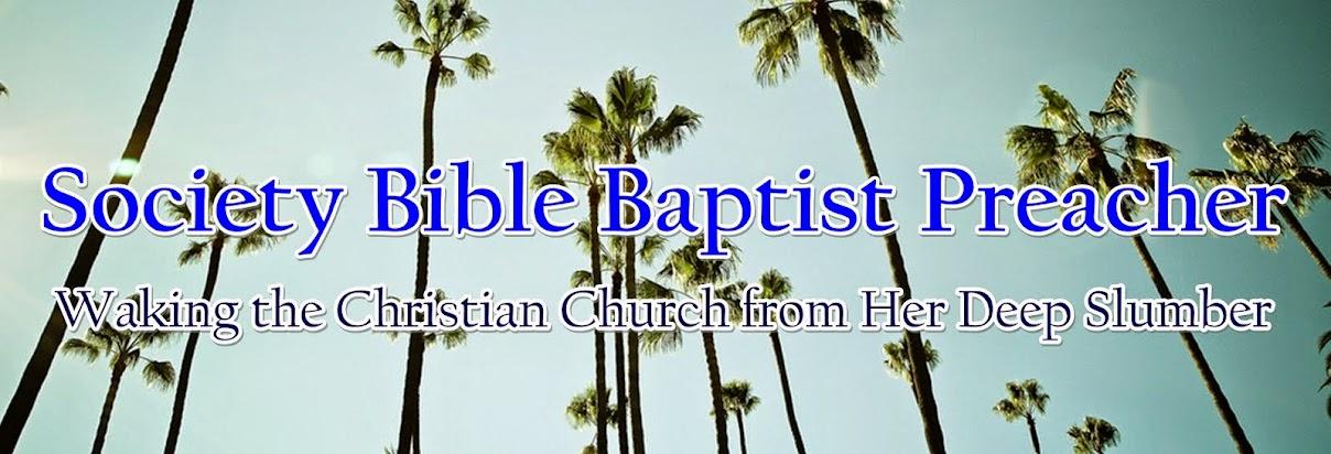 Society Bible Baptist Preacher