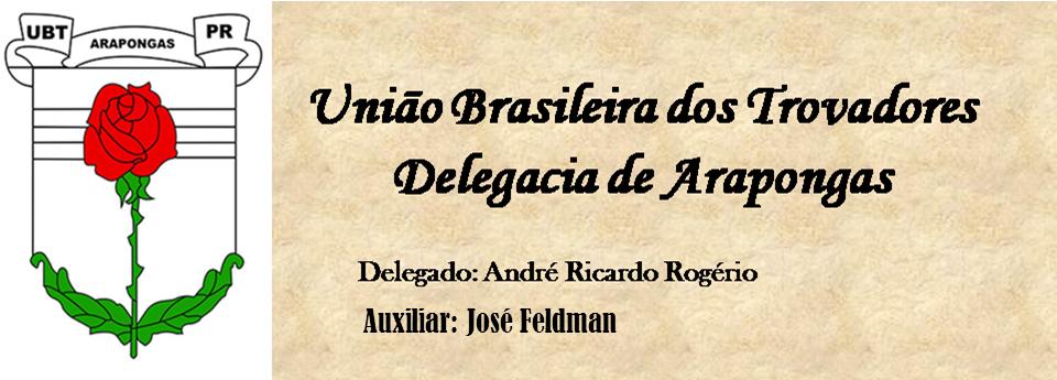 União Brasileira dos Trovadores/ Delegacia de Arapongas/PR