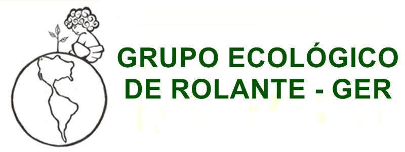 GRUPO ECOLÓGICO DE ROLANTE - GER