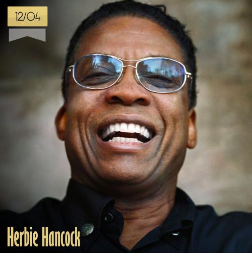 12 de abril | Herbie Hancock - @herbiehancock | Info + vídeos