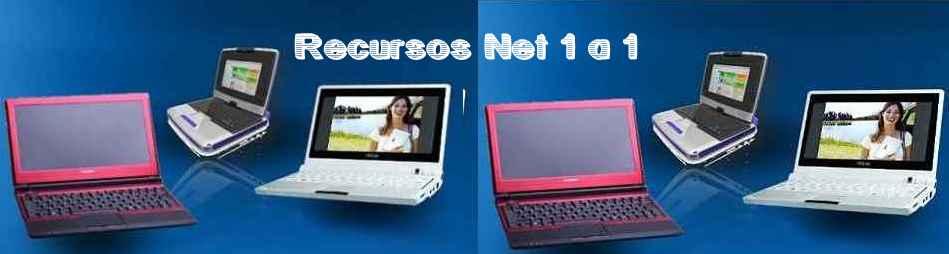 Recursos Netbook 1 a 1