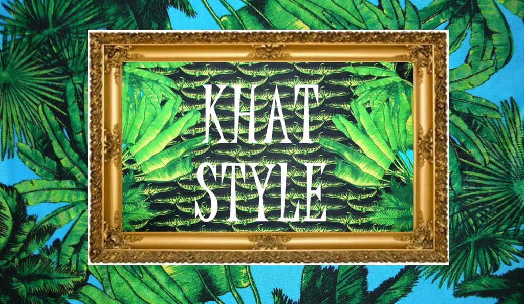 KHAT STYLE