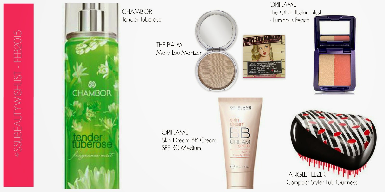 #SSUBEAUTYWISHLIST - Oriflame Blush, The Balm Highlighter, A Hair Detangler With Lips On It and More!