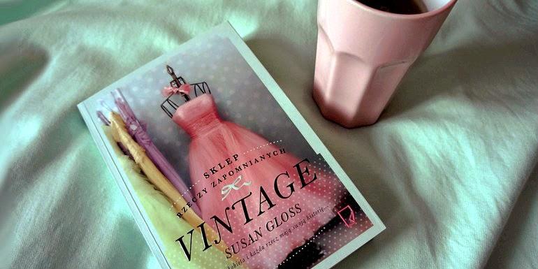 Vintage. Sklep rzeczy zapomnianych -Susan Gloss