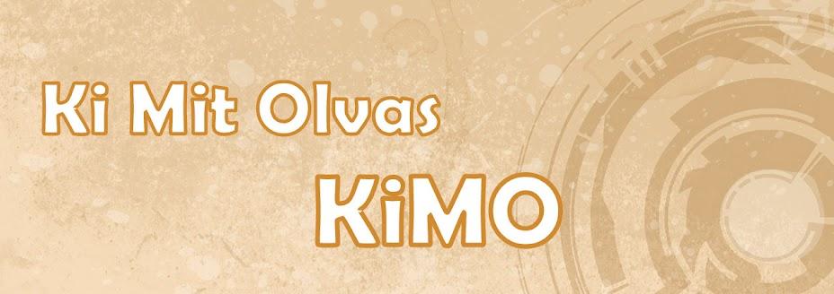 Ki Mit Olvas- KiMO