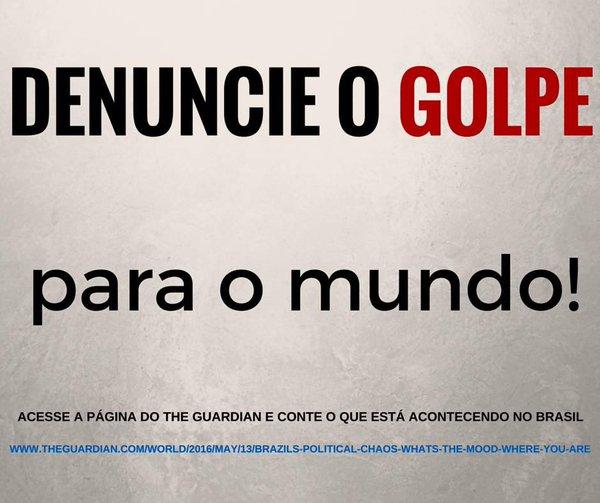 O The Guardian abriu espaço pra gente denunciar o Golpe! É fácil e rápido.