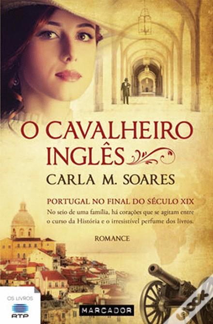 «O Cavalheiro Inglês» de Carla M. Soares