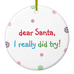 Santa I Really Did Try | Fun Kids Christmas Ornament