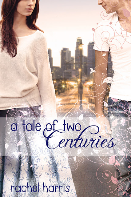 Cover Reveal: A Tale of Two Centuries by Rachel Harris