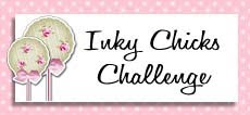 Inky Chicks Challenge Blog