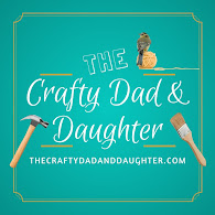 The Crafty Dad and Daughter