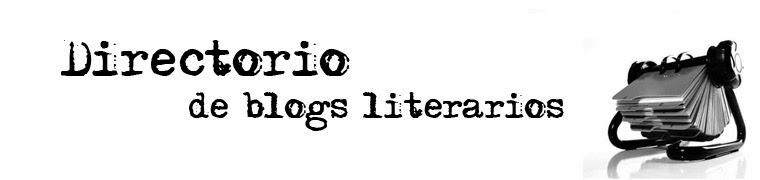 http://directorioblogsliteratura.blogspot.com