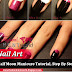 Half Moon Manicure Tutorial, Step By Step