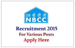 National Building Construction Corporation Limited Recruitment 2015 for the Various Posts
