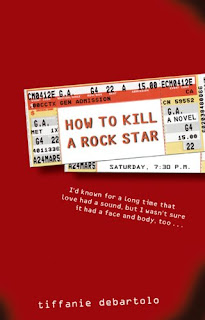 Review: How to Kill a Rock Star by Tiffanie DeBartolo