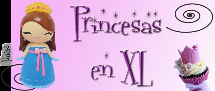 Princesas en XL