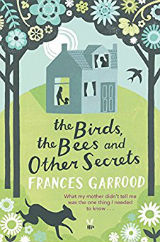 The Birds, the Bees and Other Secrets by Frances
