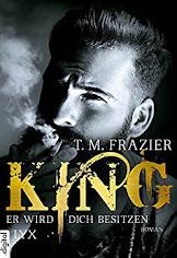 READING: King Er wird dich besitzen von T.M. Frazier